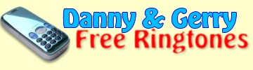 Free ringtones by Danny & Gerry